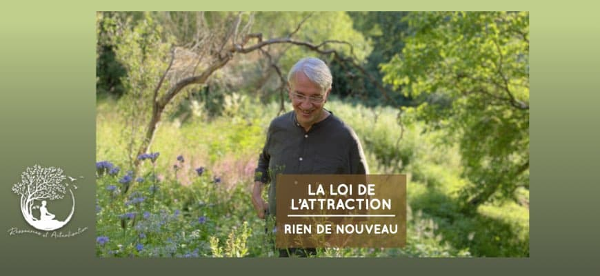 la loi d'attraction, par Bruno Lallement